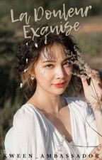 La Douleur Exquise by Kween_ambassador
