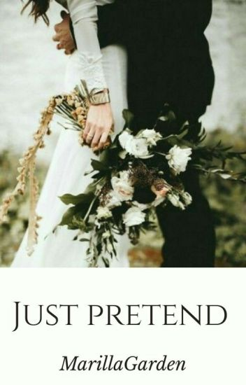 Just Pretend [Completed]