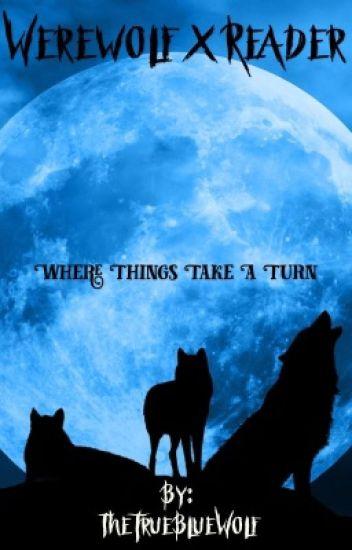 Werewolf x Reader