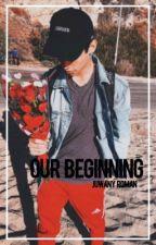 our beginning; juwany roman by gabrriielaaaa