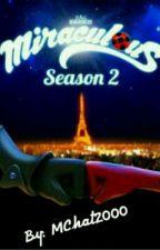 Miraculous Ladybug ( Segunda Temporada ) PAUSADA by MChat2000