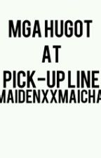 Mga Hugot At Pick-Up Line. by ashiialcantara