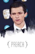 Preach | Tom Holland [WATTYS 2017] by aesthetic-hero