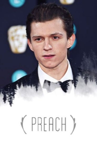 Preach | Tom Holland