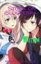 Stuck on Slugterra by A0Devil0Angel0Girl