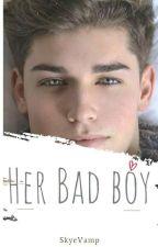 Her Bad Boy(#Wattys2017) by SkyeVamp