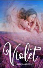 VIOLET (COMPLETED-OPEN PO-TERSEDIA DI PLAYSTORE) by nikenkartiniwati