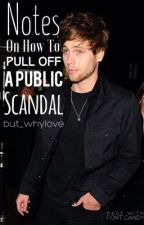 Notes On How To Pull Off A Public Scandal // Luke Hemmings by but_whylove
