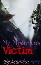 My mysterious Victim { ضحيتي الغامضة } by ksandra-rose