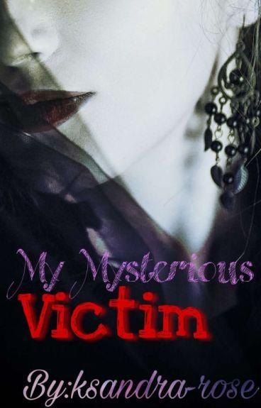 my mysterious victim ( ضحيتي الغامضة )