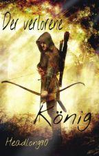 Der verlorene König [Larry-AU] by Headlong90