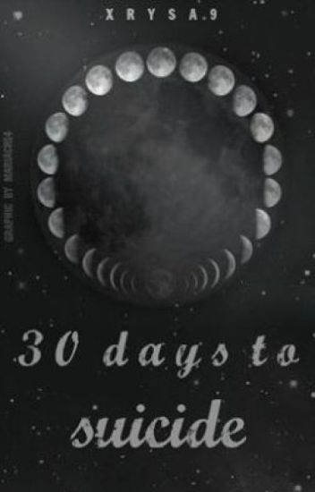30 Days to Suicide