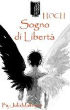 Sogno di Libertà ||OC|| by JuliaMalfoy24