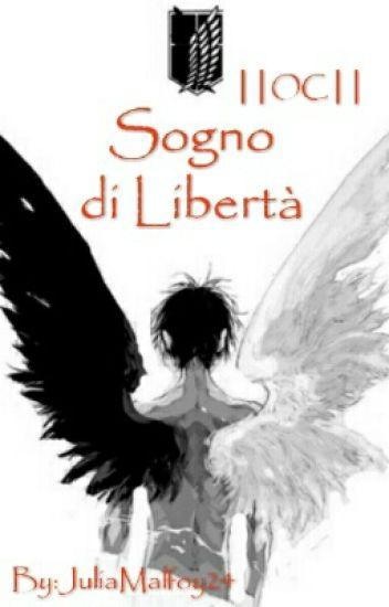 Sogno di Libertà ||OC||
