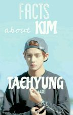 Facts about Kim Taehyung by StunninGirl
