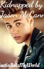 kidnapped by Jason McCann by JustinRulzMyWorld