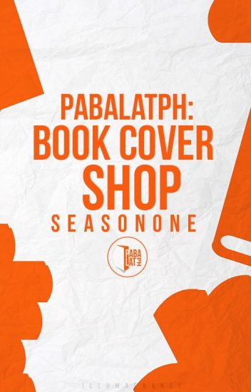 PabalatPH: Book Cover Shop S01 (Closed)