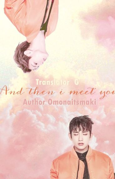 [Transfic][JinMark] - And then i met you