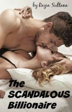 The Scandalous Billionaire (The Landons #3) by RaziaSultana