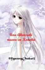 Una Akatsuki nueva en Konoha by MysteryOtaku13
