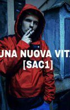 Una nuova vita [SAC1] by Alexia___666___