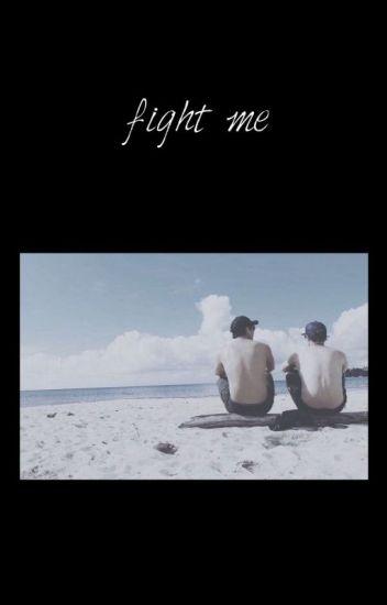 fight me || cashton (+)