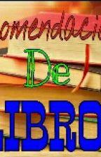 Recomendaciones de libros ❤  by MissModestia