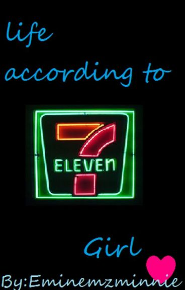 Life According to 7-eleven Girl (Eminem fanfic)