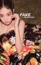 FAKE.  by MOCHITRBL-