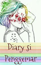 Diary Si Penggemar by deanxn