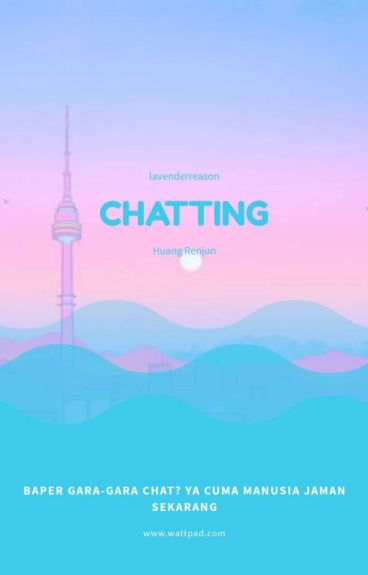 CHATTING -RENJUN
