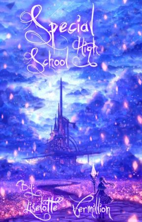 Special High-School by Liselotte_Vermillion