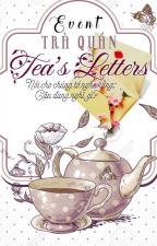 [ Event ] Tea's Letter by YourHeaven