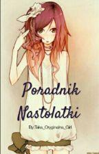 Poradnik Nastolatki by Taka_Oryginalna_Girl