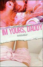 I'm yours ,daddy !(daddy Kink ,Z.M) by RalluRelly