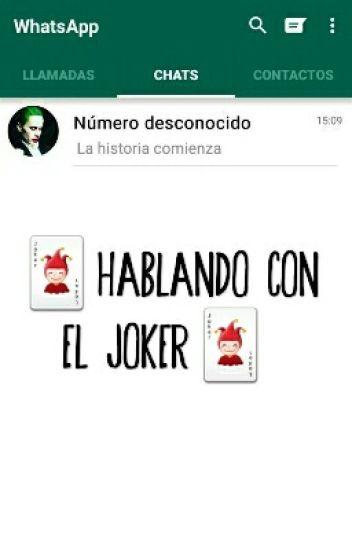 Hablando con el Joker
