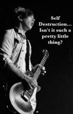 Self Destruction (a Josh Ramsay fan fic) by Alllliiiieee