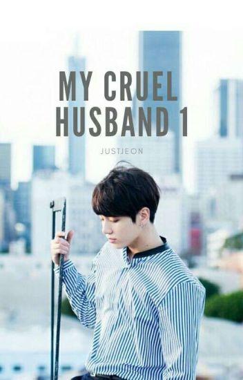 My Cruel Husband    JungkookxYou
