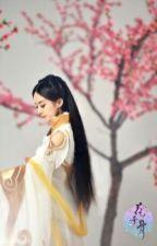 Fanfic Hoa Thiên Cốt: Vạn Kiếp Mãi Không Rời ( P2) Tạm Drop  by ChipiNguyen0904