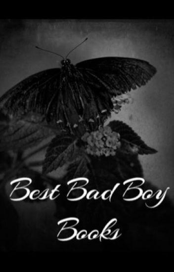 The Best Bad Boy Books