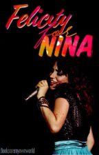Felicity for Nina by Booksaremyownworld