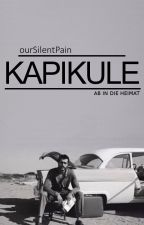 Kapikule - Ab in die Heimat by ourSilentPain
