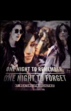 One Night To Remember, One Night To Forget by eatsoulsforbreakfast