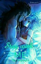 Stay With Me ((GALE)) by Fillycatsfish