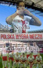 Piłka Nożna Moim Okiem by Blaszczykowska16