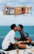 [✔] M.N.N : JANJI (#3) by ijammmmmmmmmmmmmmmmm