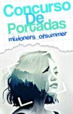 Concurso de Portadas ||Finalizado|| by mixioners_ofsummer