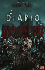 O Diário do Apocalipse - A Vida após o Fim. by GabrielFarre
