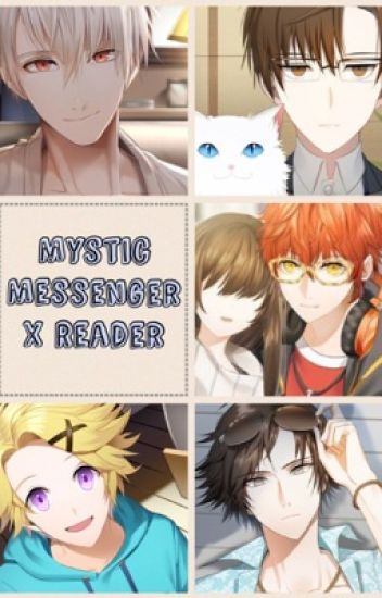 Mystic Messenger X Reader [On Hiatus]