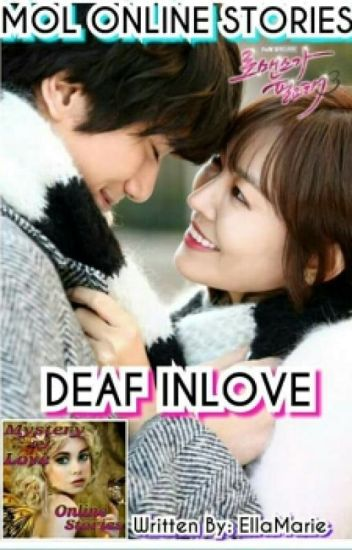 DEAF IN LOVE (Completed)